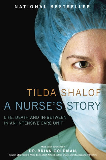 A Nurse's Story ebook by Tilda Shalof