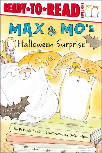 Max & Mo's Halloween Surprise - With Audio Recording ebook by Patricia Lakin
