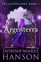 Argenterra ebook by Donna Maree Hanson