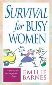 Survival for Busy Women ebook by Barnes, Emilie