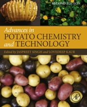 Advances in Potato Chemistry and Technology ebook by Jaspreet Singh,Lovedeep Kaur