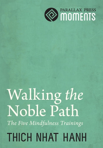 Walking the Noble Path ebook by Thich Nhat Hanh
