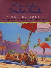 Miss Julia Strikes Back ebook by Ann B. Ross