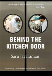 Behind the Kitchen Door ebook by Saru Jayaraman