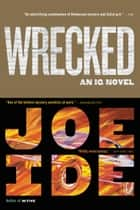 Wrecked ebooks by Joe Ide
