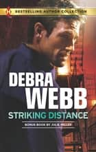 Striking Distance (Mills & Boon M&B) (Colby Agency, Book 13) eBook by Debra Webb