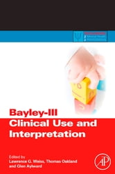 Bayley-III Clinical Use and Interpretation ebook by