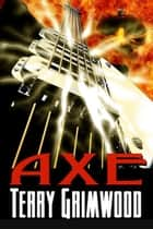 Axe ebook by Terry Grimwood