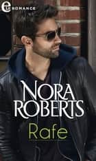 Rafe (eLit) - eLit eBook by Nora Roberts