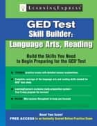 GED Test Skill Builder - Language Arts, Reading ebook by Learning Express Llc