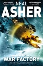 War Factory: Transformation 2 ebook by Neal Asher