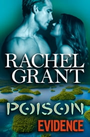 Poison Evidence ebook by Rachel Grant