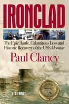 Ironclad ebook by Paul Clancy