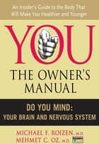 Do You Mind ebook by Michael F. Roizen,Mehmet C. Oz, M.D.