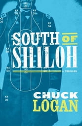 South of Shiloh ebook by Chuck Logan