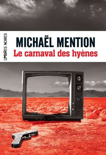 Le carnaval des hyènes ebook by Michaël Mention,Caroline Lamoulie