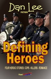 Danny Boy Stories: Defining Heroes V3 ebook by Dan Lee