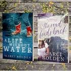 A Life Without Water and The Road Leads Back Combo - Two Books...One Low Price! ebook by Marci Bolden
