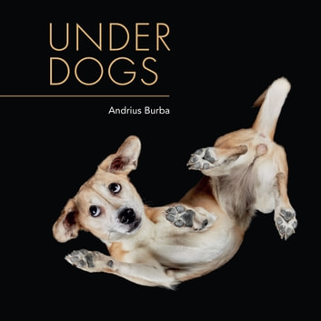 Under Dogs ebook by Andrius Burba