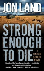Strong Enough to Die, A Caitlin Strong Novel