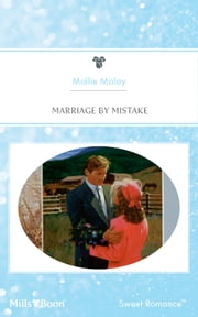 Marriage By Mistake ebook by Mollie Molay