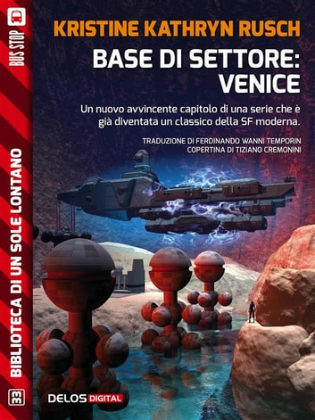 Base di settore: Venice - Ciclo: Stealth ebook by Kristine Kathryn Rusch