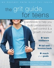 The Grit Guide for Teens