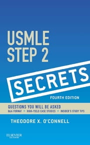 USMLE Step 2 Secrets ebook by Theodore X. O'Connell