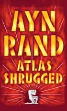 Atlas Shrugged ekitaplar by Ayn Rand