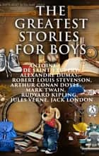 The Greatest Stories for Boys ebook by