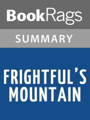 Frightful's Mountain by Jean Craighead George Summary & Study Guide ebook by BookRags