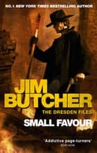 Small Favour - The Dresden Files, Book Ten ebook by