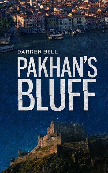 Pakhan's Bluff ebook by Darren Bell