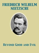 Beyond Good and Evil ebook by Helen Zimmern,Friedrich Wilhelm Nietzsche