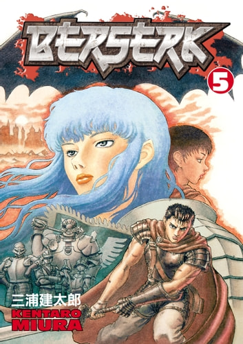 Berserk Volume 5 ebook by Kentaro Miura