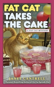 Fat Cat Takes the Cake ebook by Janet Cantrell