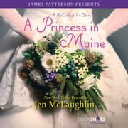 A Princess in Maine - A McCullagh Inn Story audiobook by Jen McLaughlin