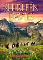 Solitude Gorge ebook by Shirleen Davies