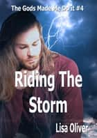 Riding The Storm ebook by Lisa Oliver