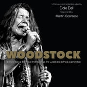 Woodstock - Interviews and Recollections audiobook by Dale Bell
