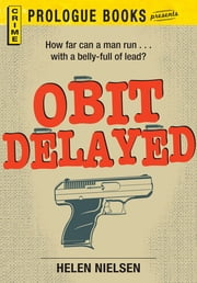Obit Delayed ebook by Helen Nielsen
