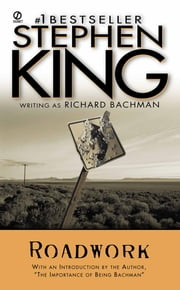 Roadwork ebook by Stephen King