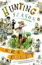 Hunting Season - A Novel ebook by Andrea Camilleri,Stephen Sartarelli