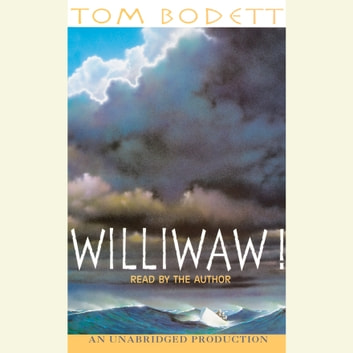 Williwaw! audiobook by Tom Bodett