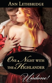 One Night with the Highlander ebook by Ann Lethbridge