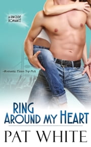Ring Around My Heart ebook by Pat White