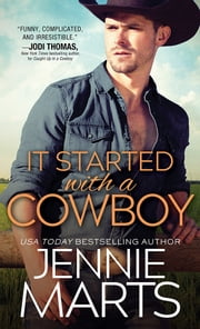 It Started with a Cowboy ebook by Jennie Marts