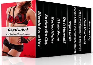 Captivated: 10 Erotica Short Stories ebook by Ava Sterling