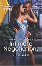 Intimate Negotiations - A workplace surprise pregnancy romance ebook by Nicki Night