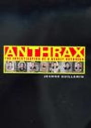 Anthrax:The Investigation of a Deadly Outbreak ebook by Guillemin, Jeanne